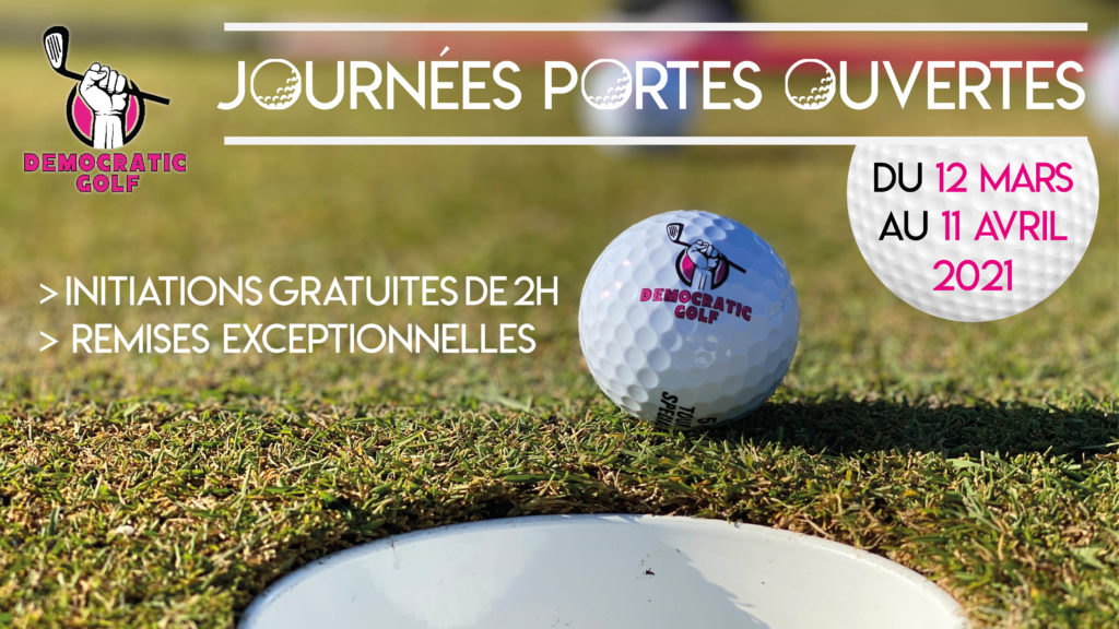 JOURNEES PORTES OUVERTES 2021 DEMOCRATIC GOLF